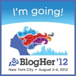 My #BlogHer12 Tips