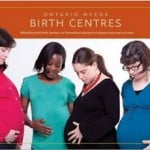 Ontario Needs #BirthCentres – Help to support @Ontariomidwives