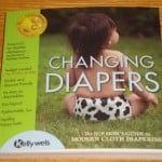 A Hip Look at #ClothDiapers – Changing Diapers Review