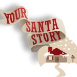Make this Christmas morning one they will always remember with Your Santa Story