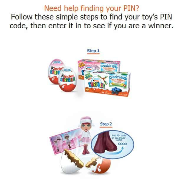 how to find PIN on Crack n win Kinder eggs