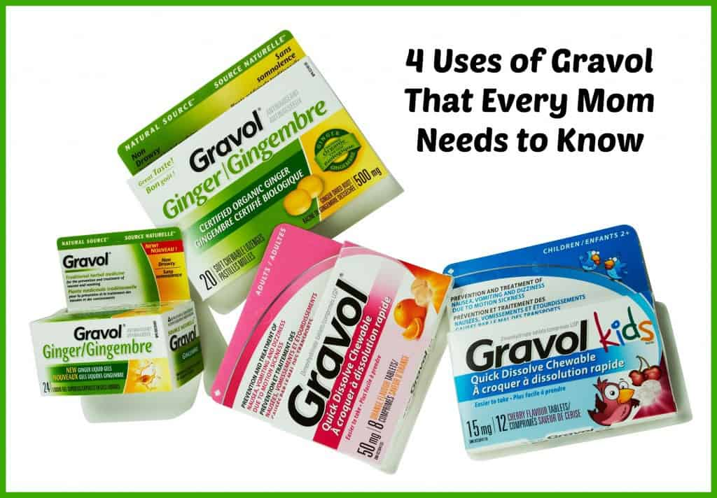 4 Uses of Gravol That Every Mom Needs to Know