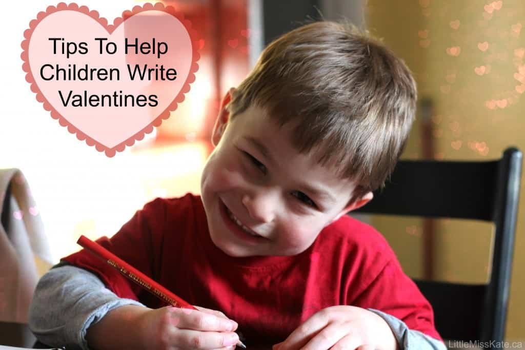 Tips to help Children Write Valentines