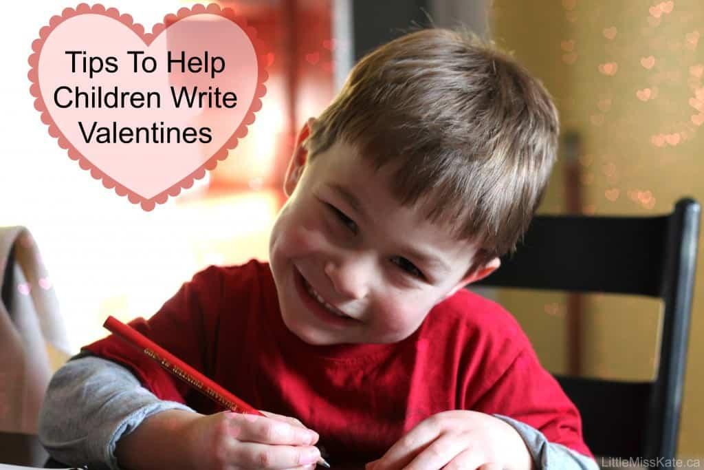 Tips to help Children Write Valentines