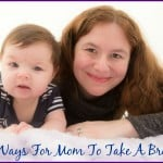 5-ways-for-mom-to-take-a-break