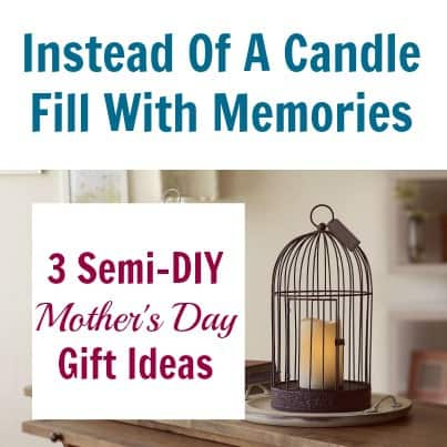 3 Semi-DIY Mother's Day Gift Ideas