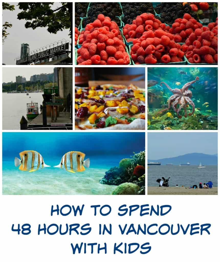 How-to-Spend-48-Hours-in-Vancouver-with-Kids
