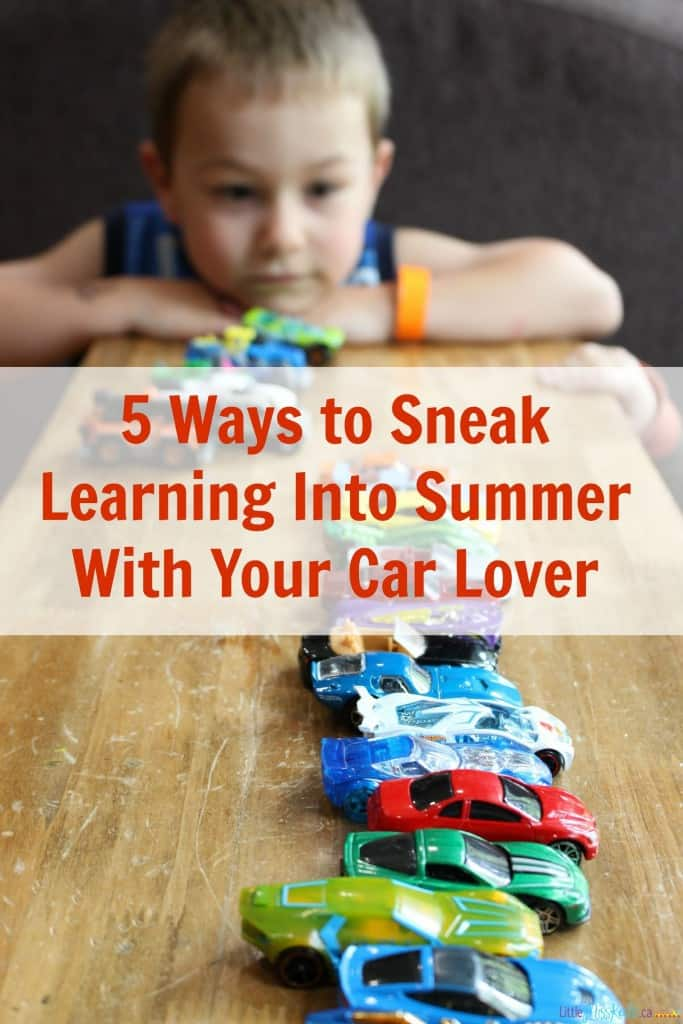 5 Ways to Sneak Learning Into Summer With Your Little Car Lover