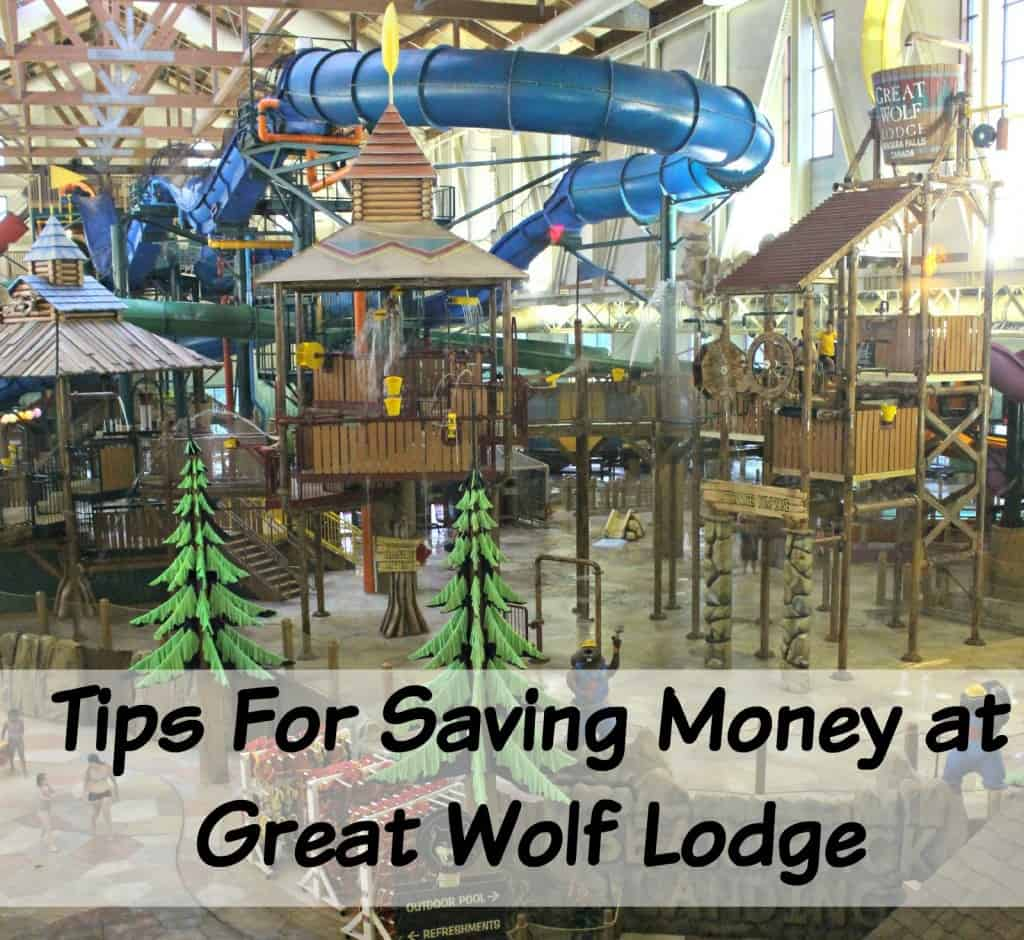 tips for saving money at great wolf lodge via littlemisskate.ca