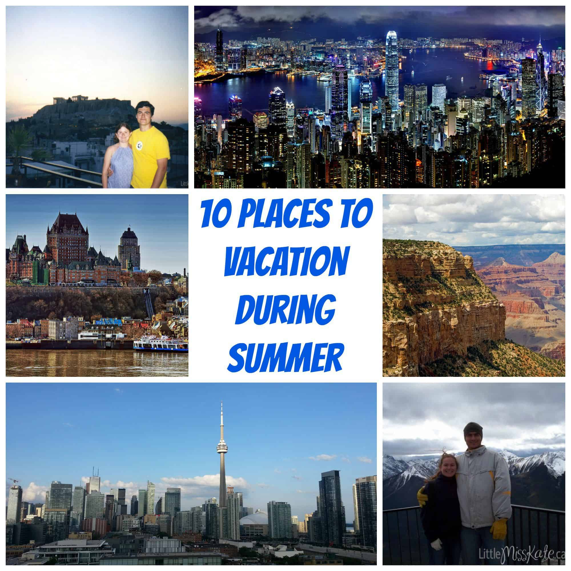 10-places-to-vacation-during-summer