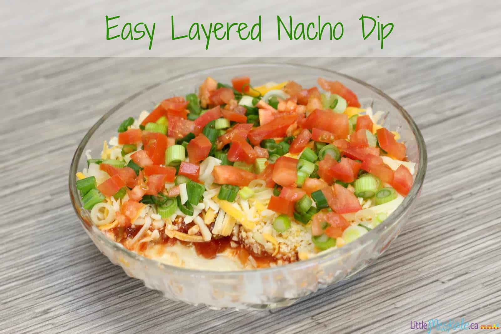 easy layered nacho dip recipe - super bowl recipe idea