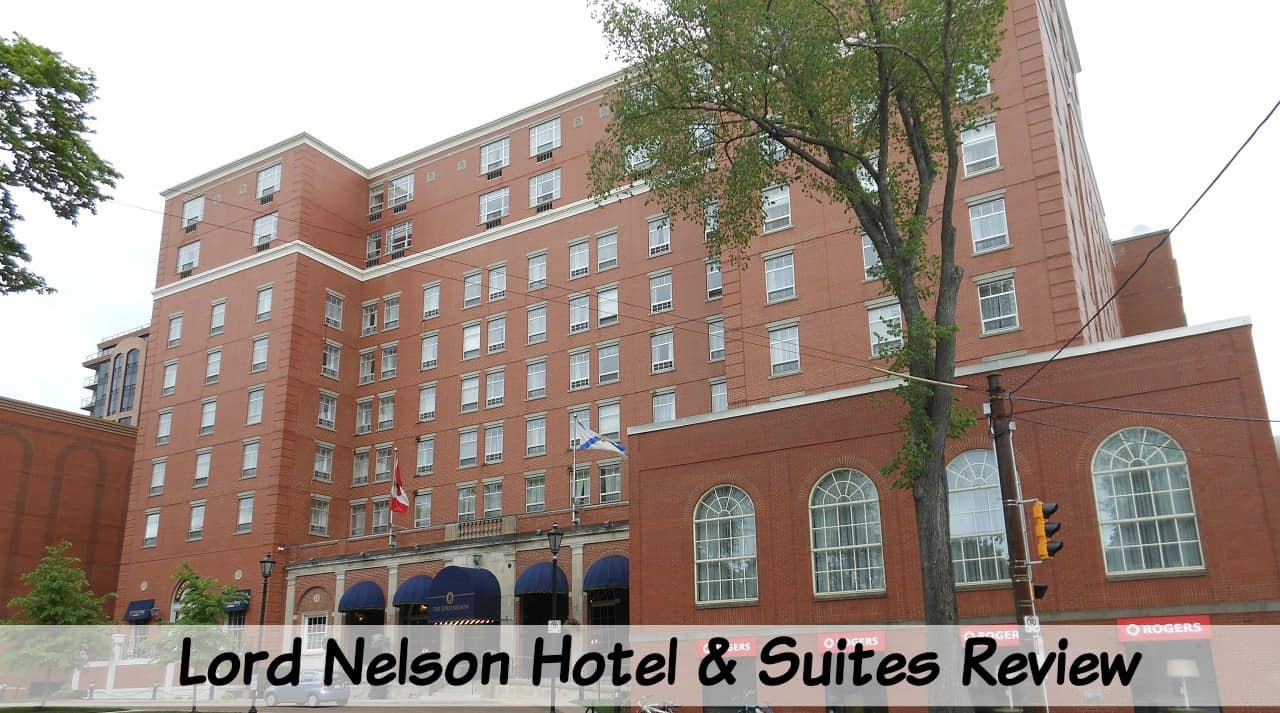 Lord Nelson Hotel and suites rreview Halifax
