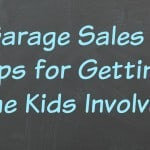 Garage Sales – Tips for Getting the Kids involved