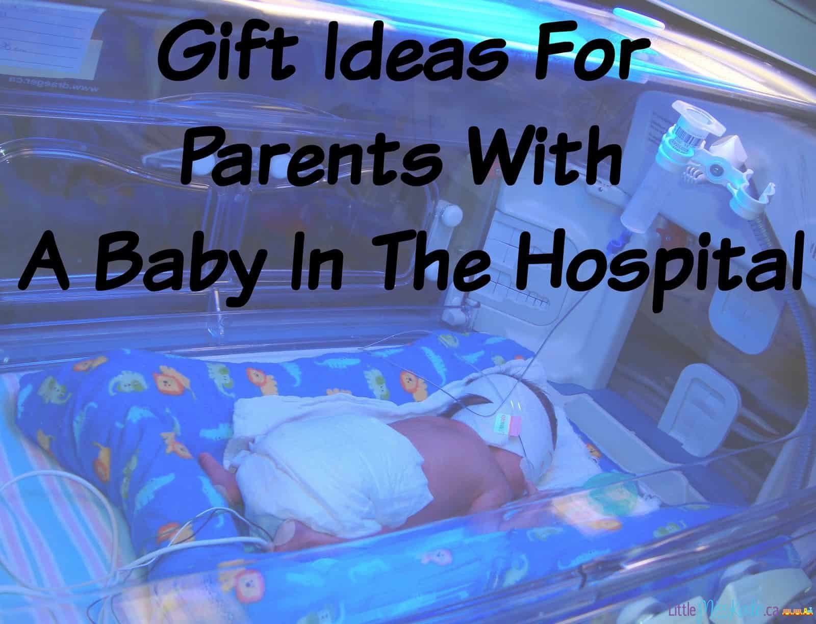 Gift Ideas For Parents With baby in the hospital or NICU