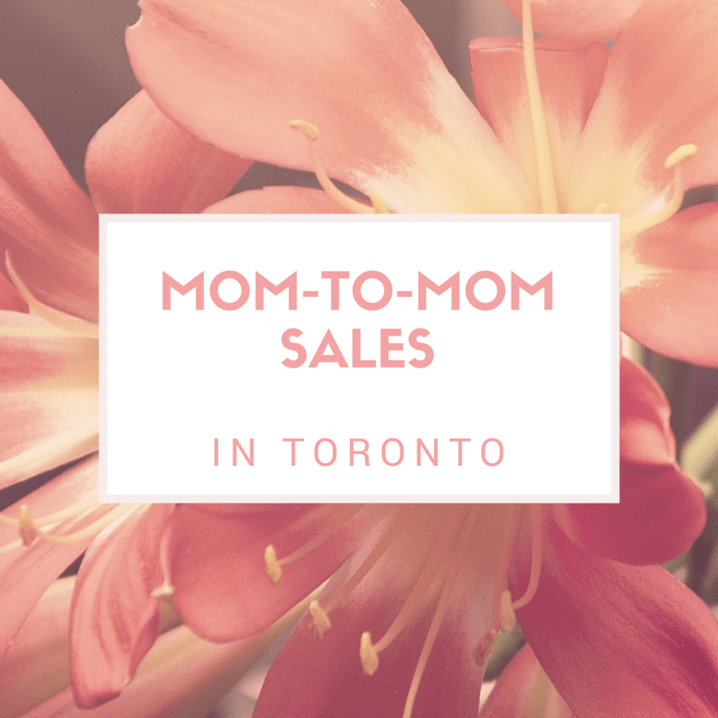 list of Mom to Mom Sales in Toronto