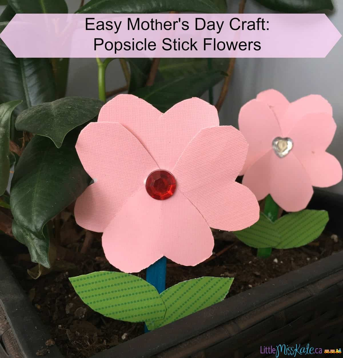 Easy Mother's Day Craft - Popsicle Stick Flower - Little ...