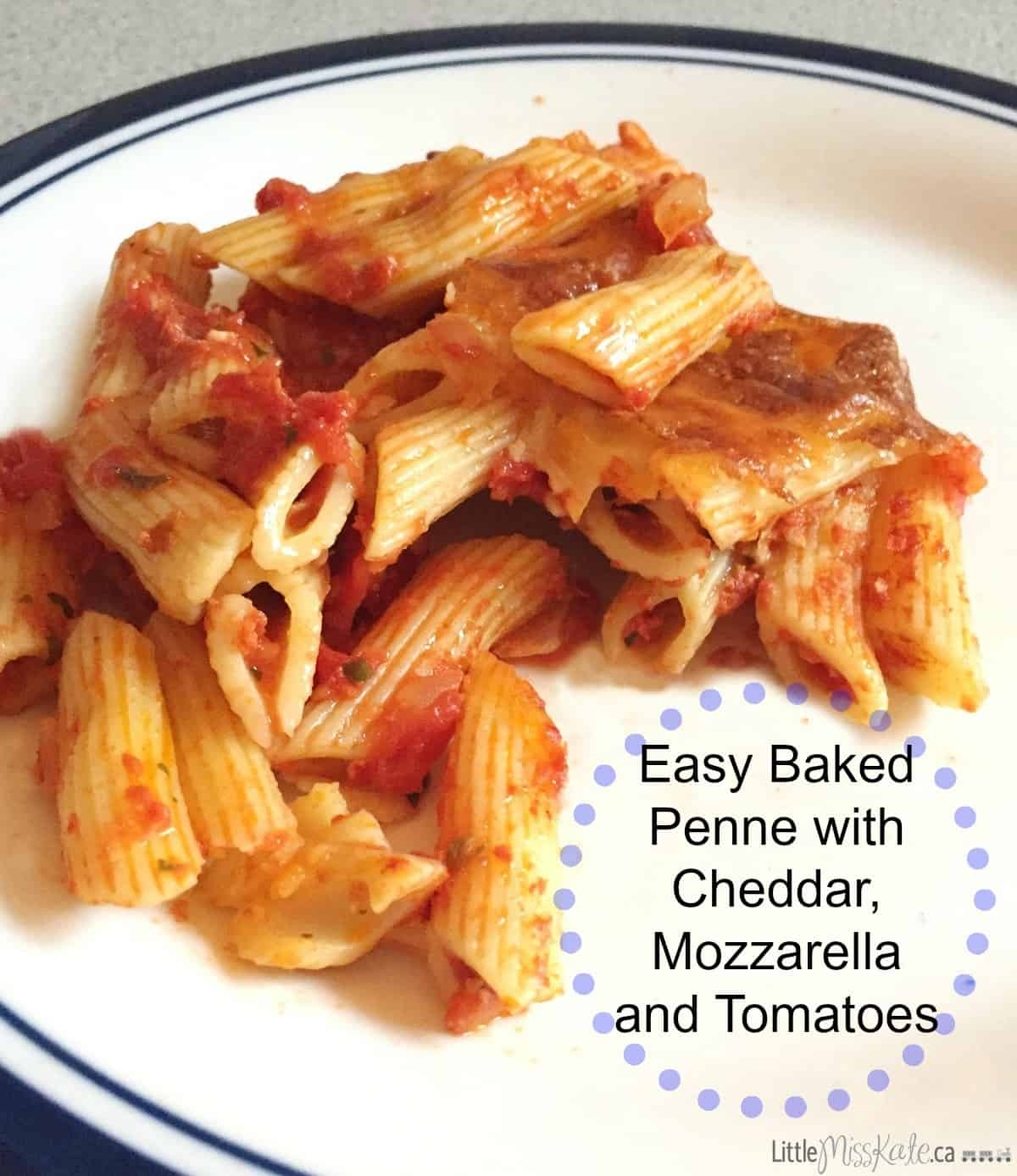 Easy Baked Penne with Cheddar, Mozzarella and Tomatoes Recipe & Award ...