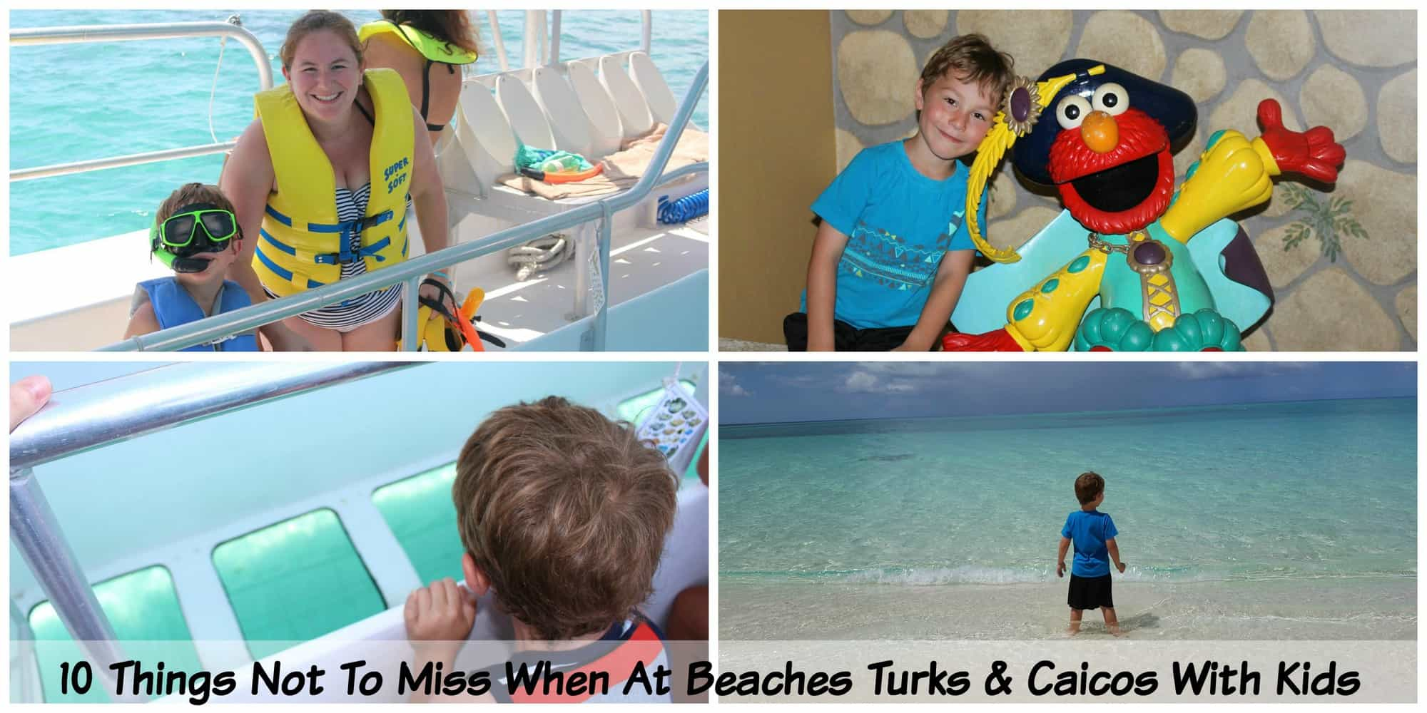 10 thinks not to miss when at Beaches Turks and caicose with kids