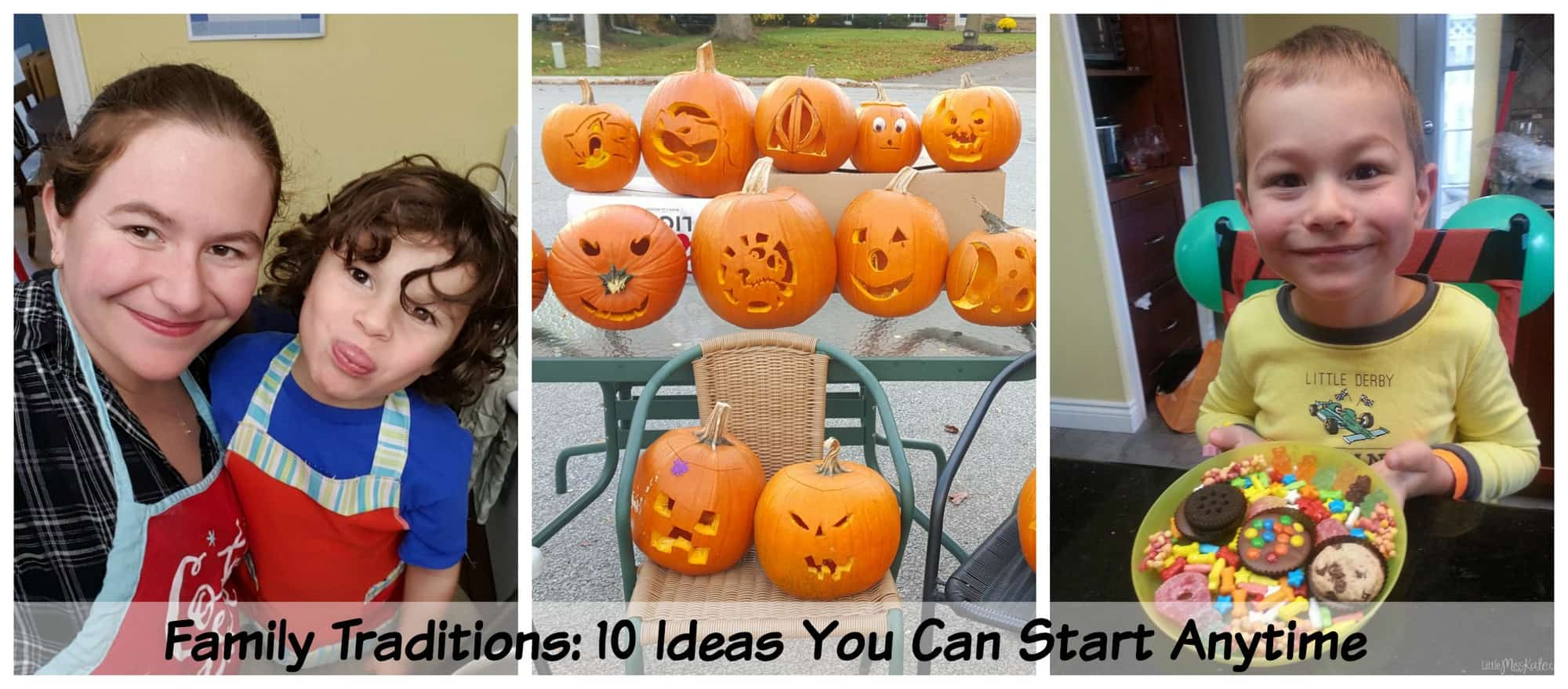 Family Traditions: 10 Ideas You Can Start Anytime