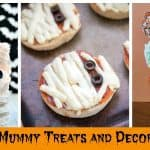 15+ Halloween Ideas – Silly & Spooky Mummy Treats and Decorations