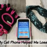 How My Cell Phone Helped Me Lose 30 lbs