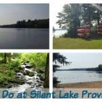 Things to Do at Silent Lake Provincial Park