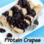 Protein Crepes Recipe – Healthy Breakfast Ideas High in Protein and Gluten-Free