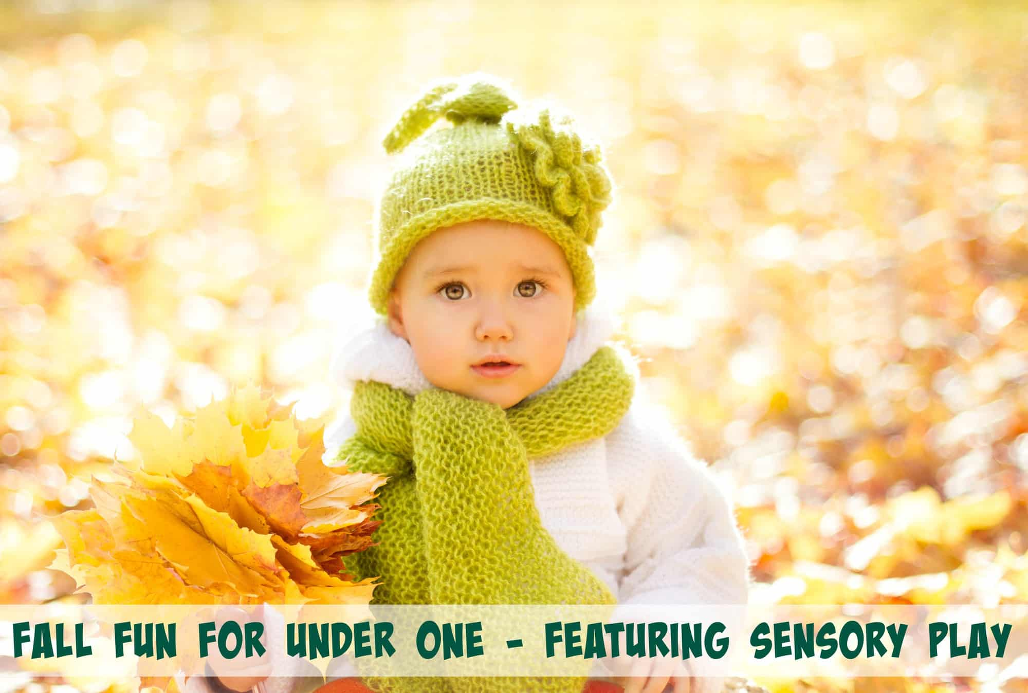 Fall Fun for Under One – Featuring Sensory Play