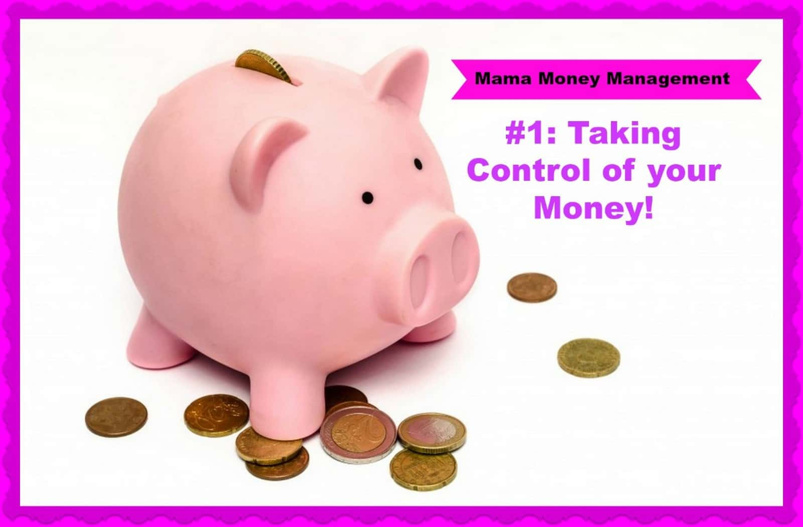 Taking Control of Your Money