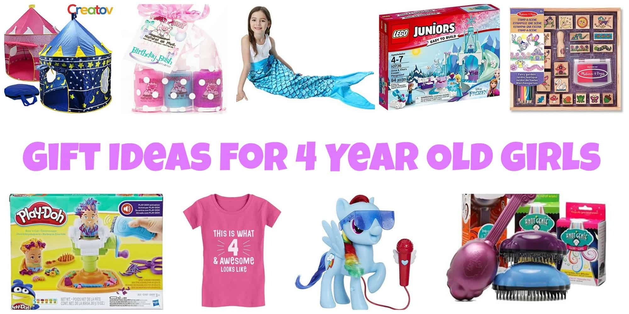 Ultimate list of Toys and Gift Ideas for 4 Year Old Girls