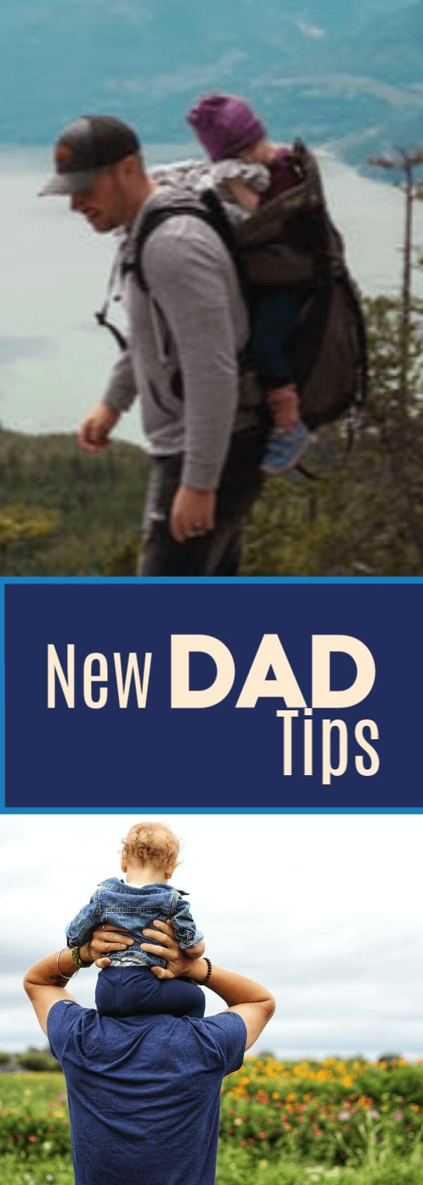 Advice for New Dads: 10 Ways for Dads to Bond with Baby