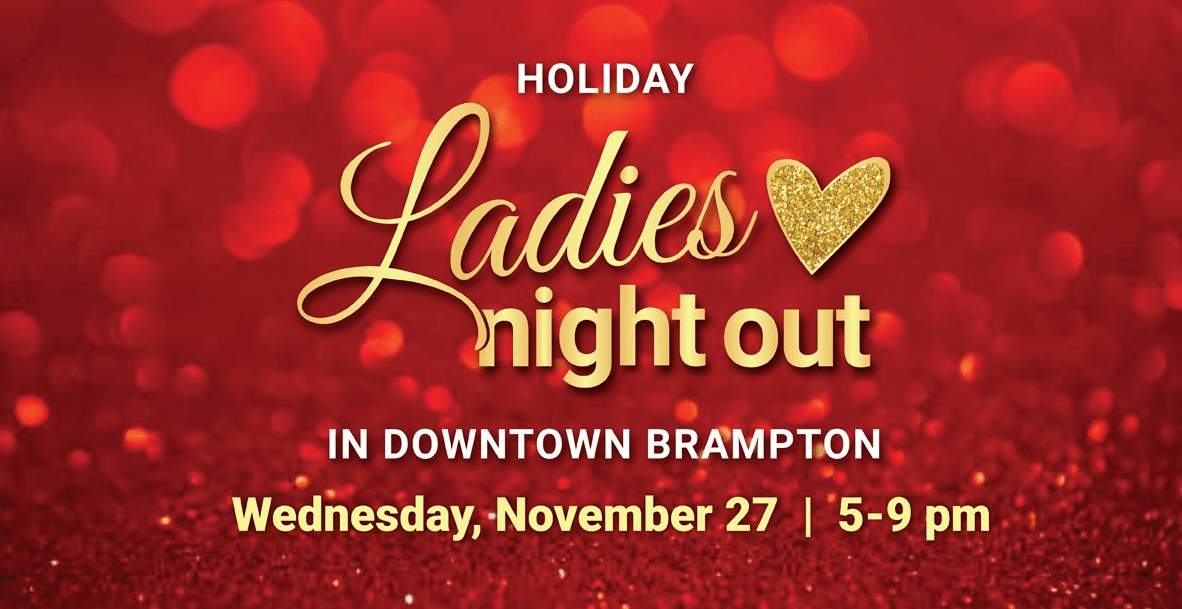 ladies night out Brampton