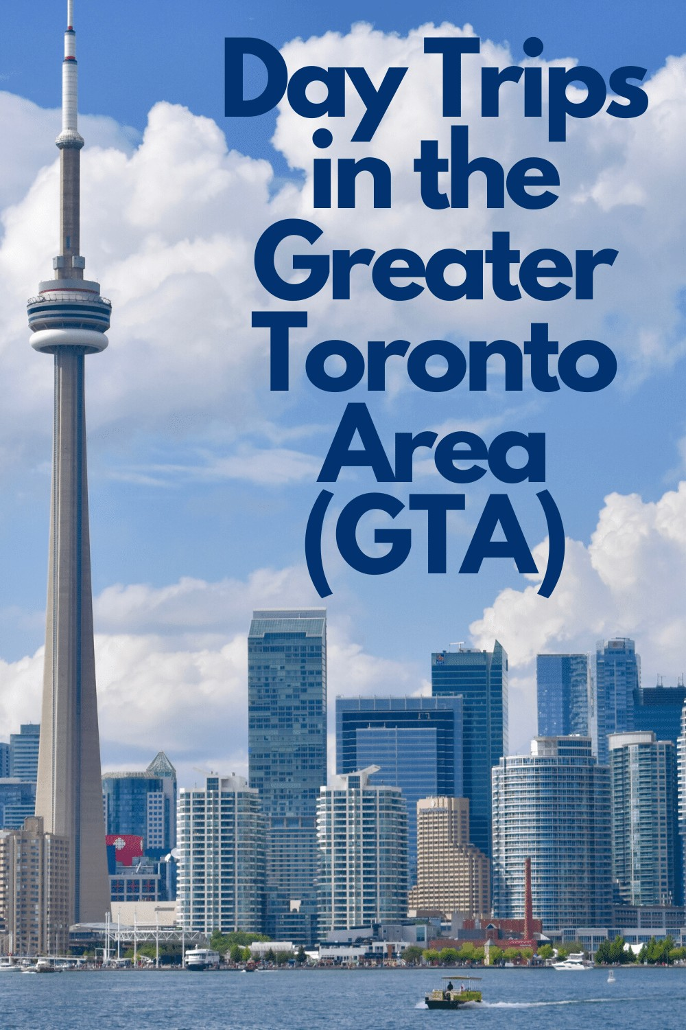 Day Trips in the Greater Toronto Area
